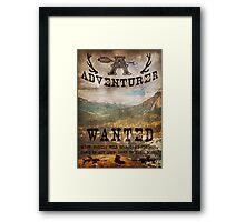 Adventurer Wanted Framed Print