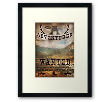 Adventurer Wanted Framed Print