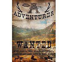 Adventurer Wanted Photographic Print