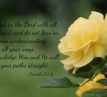 Yellow Rose with Proverbs 3:5-6 by AngelaBishop