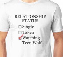 Relationship Status - Watching Teen Wolf Unisex T-Shirt