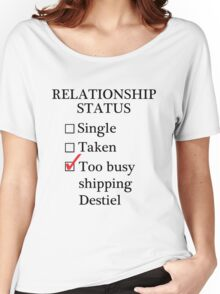 Relationship Status - Too Busy Shipping Destiel Women's Relaxed Fit T-Shirt