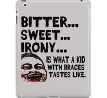 Bitter Sweet Irony iPad Case/Skin