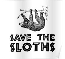 Save The Sloths Poster