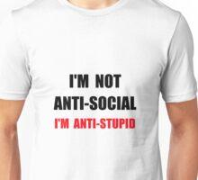 Anti Stupid Unisex T-Shirt