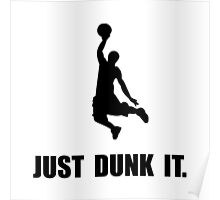 Just Dunk It Poster