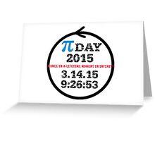 Celebrate Pi Day 2015! Greeting Card