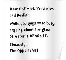 Opportunist Poster