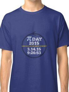 Celebrate Pi Day 2015 Classic T-Shirt