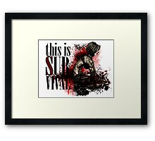 This is survival Framed Print