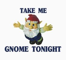 Take Me Gnome Tonight by FireFoxxy