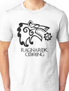 Ragnarok is Coming Unisex T-Shirt