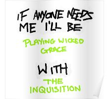 If Anyone Needs Me - The Inquisition Poster