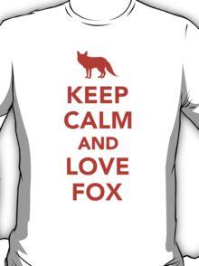 Keep calm and love fox T-Shirt
