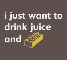 I Just Want to Drink Juice and [Brick]! Baby Tee