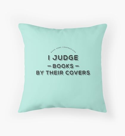 I Judge Books By Their Covers Throw Pillow