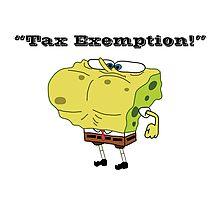 Tax Exemption! Photographic Print