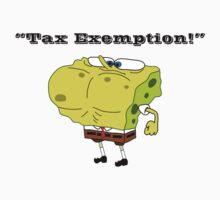 Tax Exemption! T-Shirt
