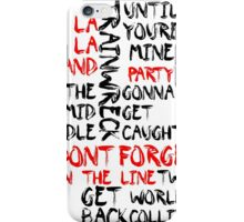 don't forget tracks iPhone Case/Skin