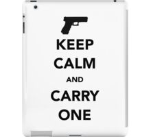 Keep Calm And Carry One iPad Case/Skin