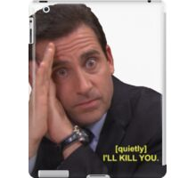 I'll Kill You iPad Case/Skin