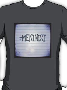 #MENINIST T-Shirt