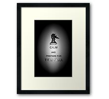 Keep calm and prepare for Titanfall Framed Print