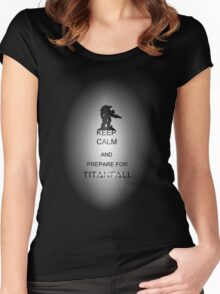 Keep calm and prepare for Titanfall Women's Fitted Scoop T-Shirt