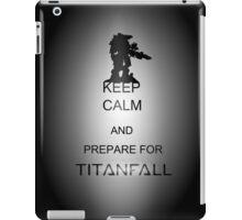 Keep calm and prepare for Titanfall iPad Case/Skin