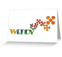 The Name Game - Wendy Greeting Card