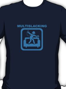 Multislacking T-Shirt