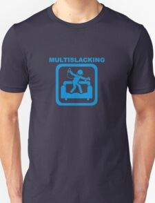 Multislacking Unisex T-Shirt