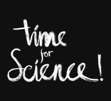 Time for Science! (black) T-Shirt