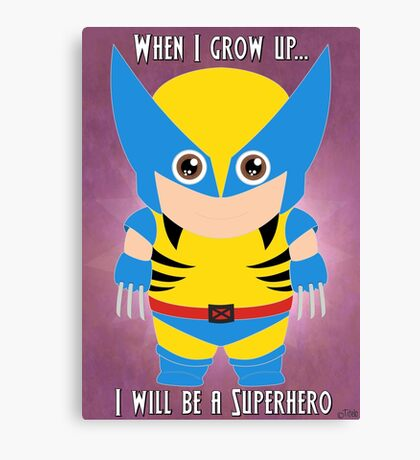 When I grow up, I will be a superhero Canvas Print