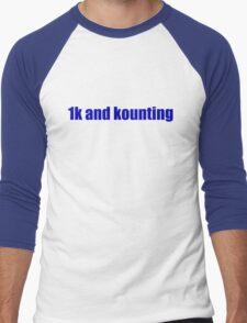 1k and kounting! (blue logo) Men's Baseball ¾ T-Shirt