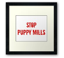 Stop Puppy Mills (Red Logo) Framed Print