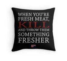 House of Cards - Fresh Meat Throw Pillow