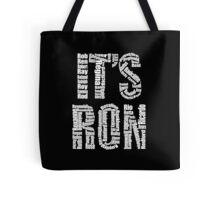 It's Ron! Tote Bag