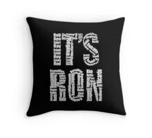 It's Ron! Throw Pillow