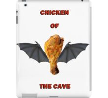 Chicken Of The Cave iPad Case/Skin