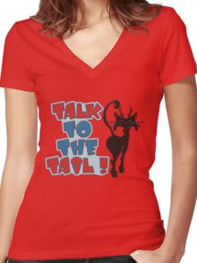 TALK TO THE TAIL! Women's Fitted V-Neck T-Shirt
