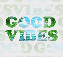 good vibes  by motiashkar
