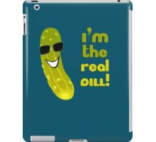The Real Deal - Funny Dill T-Shirt iPad Case/Skin