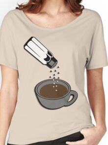 Salty coffee... Women's Relaxed Fit T-Shirt