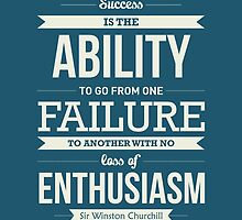 Success is the ability Sir Winston Churchill Inspirational Quotes  by Labno4