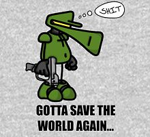 Gotta Save the World Again... Unisex T-Shirt