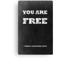 You Are Free Canvas Print