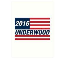 Frank Underwood For US President 2016 Art Print