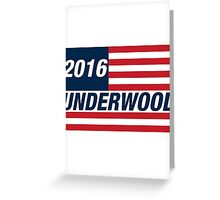 Frank Underwood For US President 2016 Greeting Card