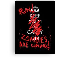 Zombies are coming Canvas Print